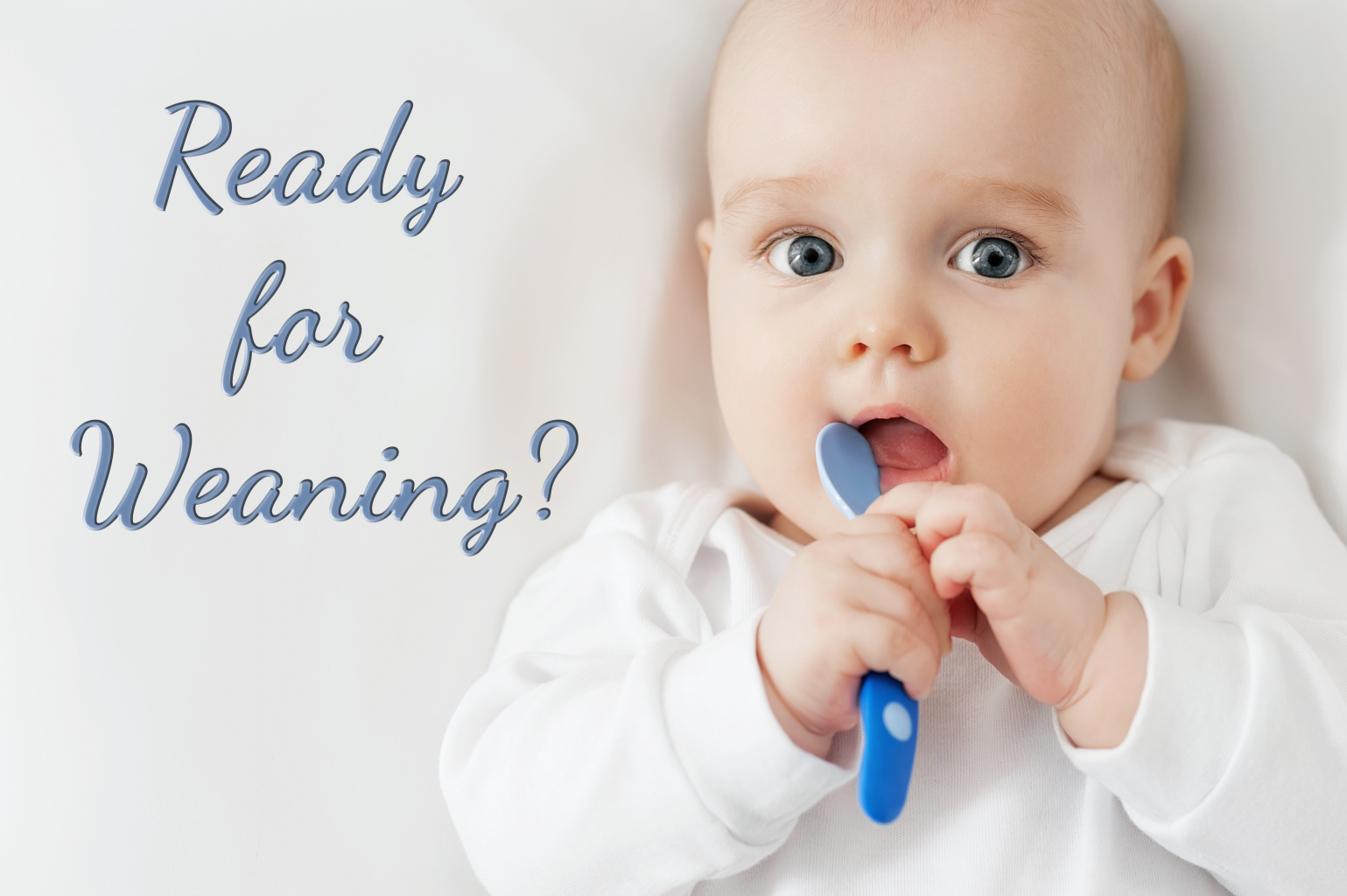 WEANING AT SIX MONTHS