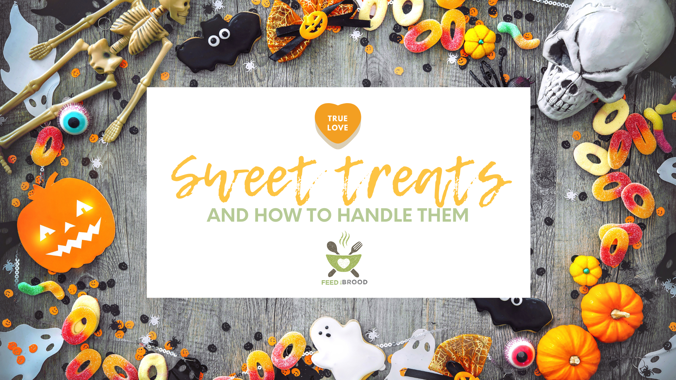 Sweet treats and how to handle them